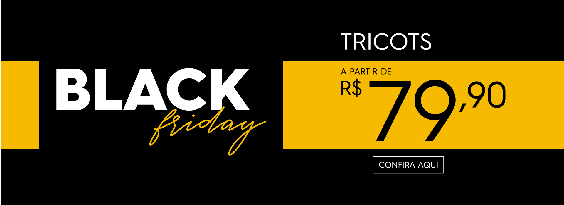 Black Friday | Tricots