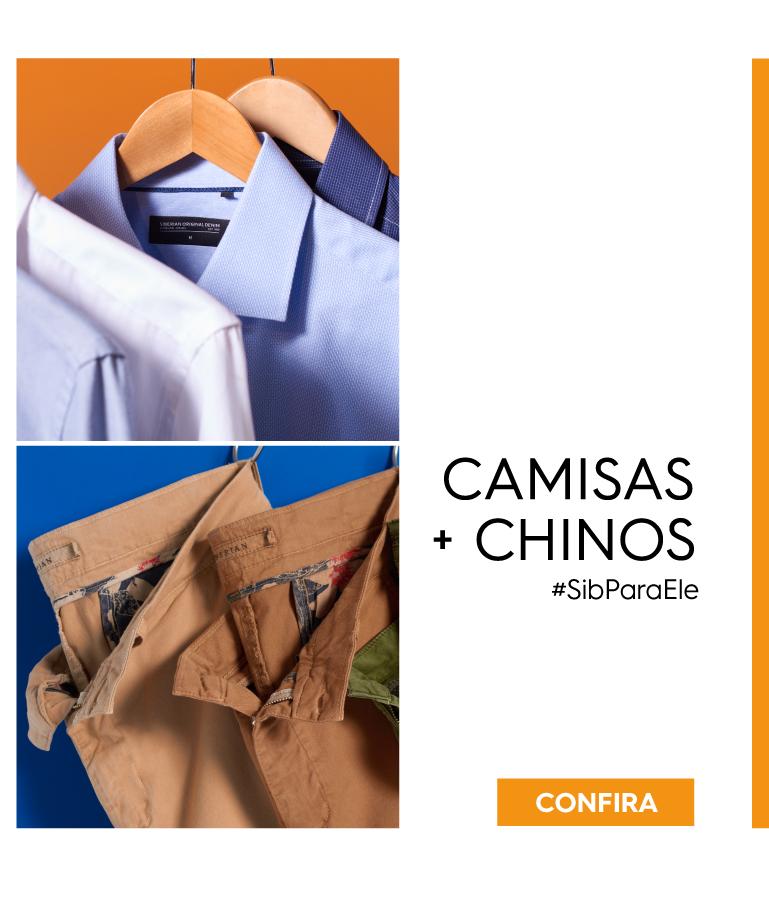 Camisas e Chinos